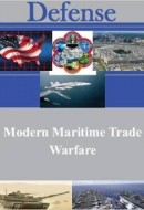 Modern Maritime Trade Warfare (Defense)